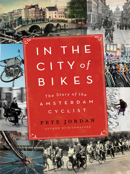 Title details for In the City of Bikes by Pete Jordan - Wait list