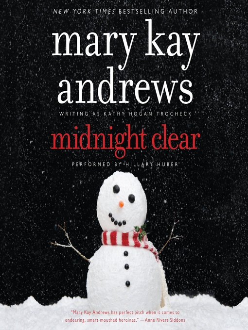 Title details for Midnight Clear by Mary Kay Andrews - Available