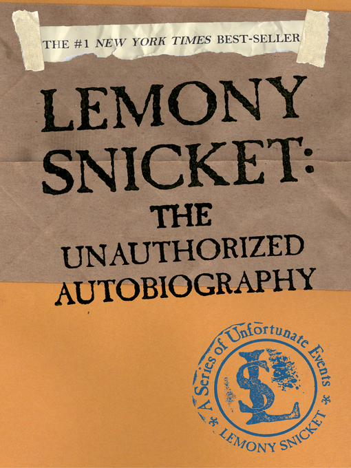 Title details for A Series of Unfortunate Events: Lemony Snicket by Lemony Snicket - Wait list
