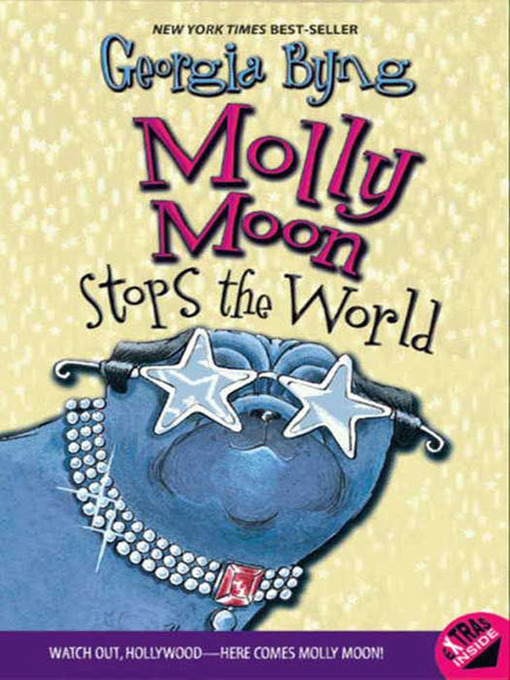 Title details for Molly Moon Stops the World by Georgia Byng - Available