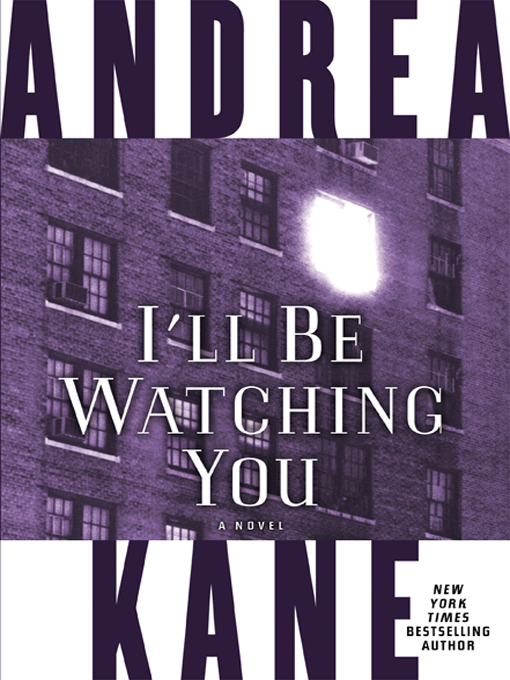 Title details for I'll Be Watching You by Andrea Kane - Wait list