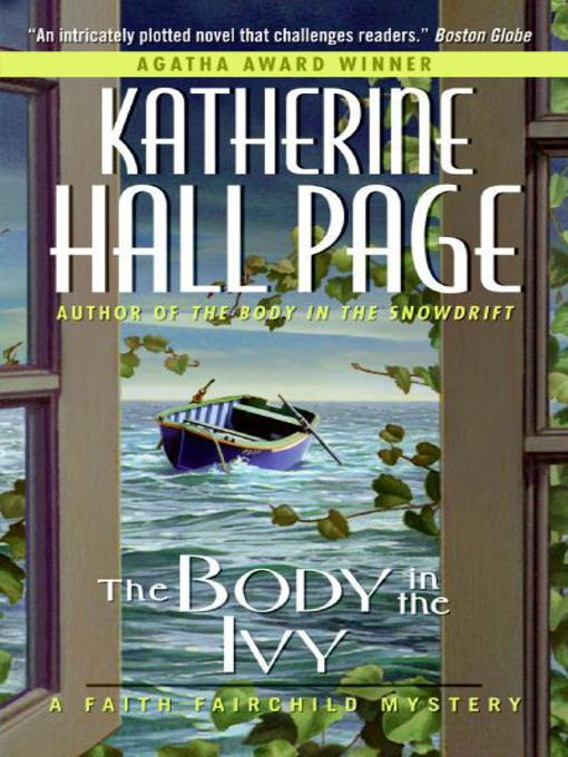 Title details for The Body in the Ivy by Katherine Hall Page - Available
