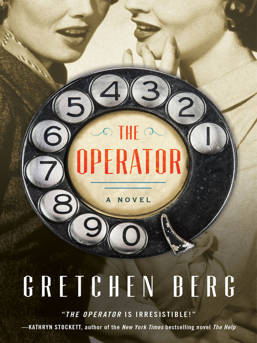 Title details for The Operator by Gretchen Berg - Wait list