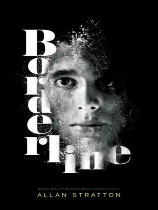 Title details for Borderline by Allan Stratton - Available