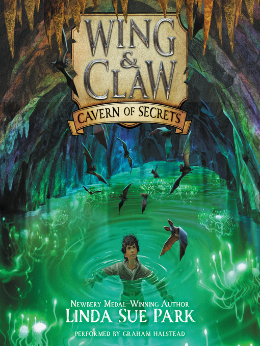 Title details for Cavern of Secrets by Linda Sue Park - Available