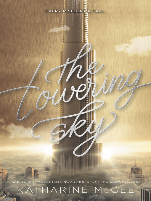 Title details for The Towering Sky by Katharine McGee - Wait list
