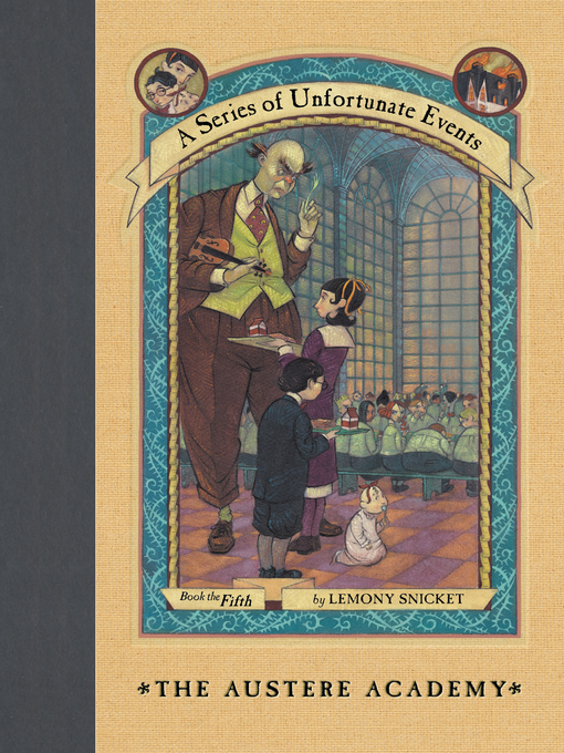 Title details for The Austere Academy by Lemony Snicket - Wait list