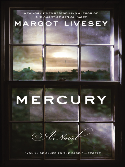 Title details for Mercury by Margot Livesey - Wait list