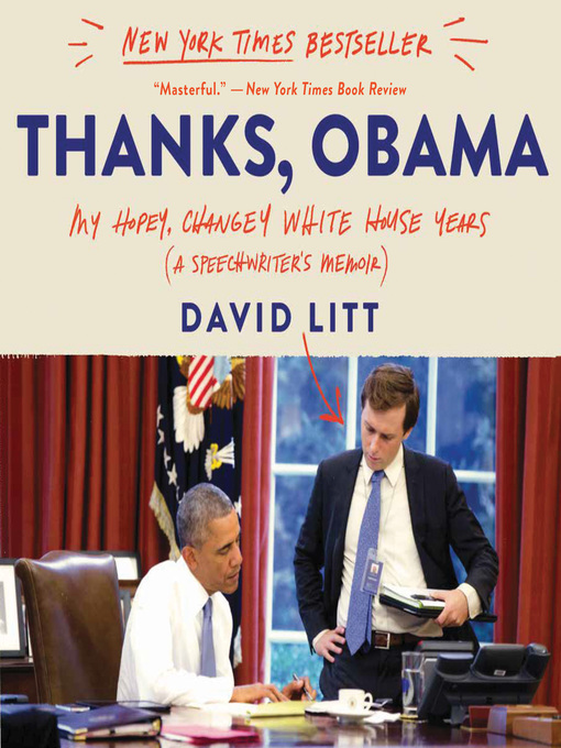 Title details for Thanks, Obama by David Litt - Available