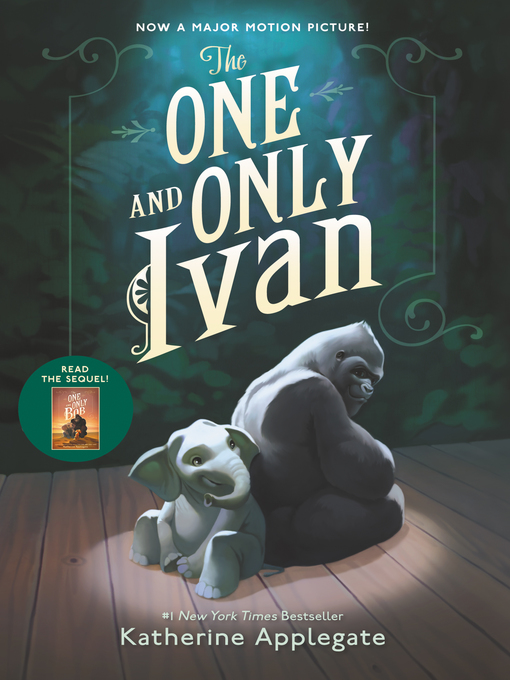 Title details for The One and Only Ivan by Katherine Applegate - Wait list