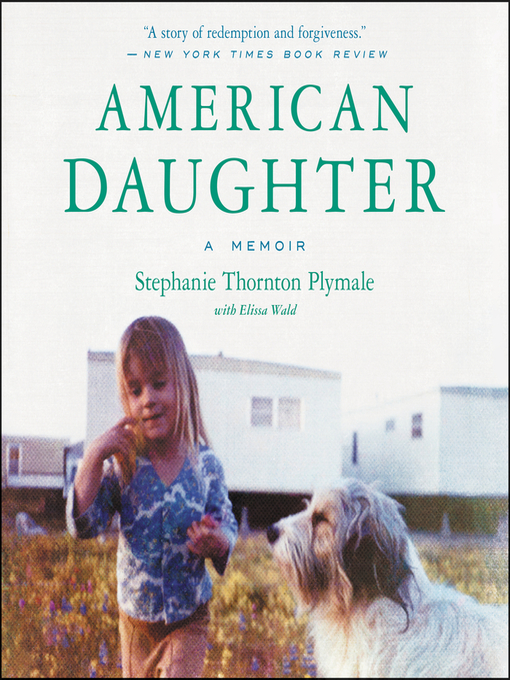 Title details for American Daughter by Stephanie Thornton Plymale - Wait list