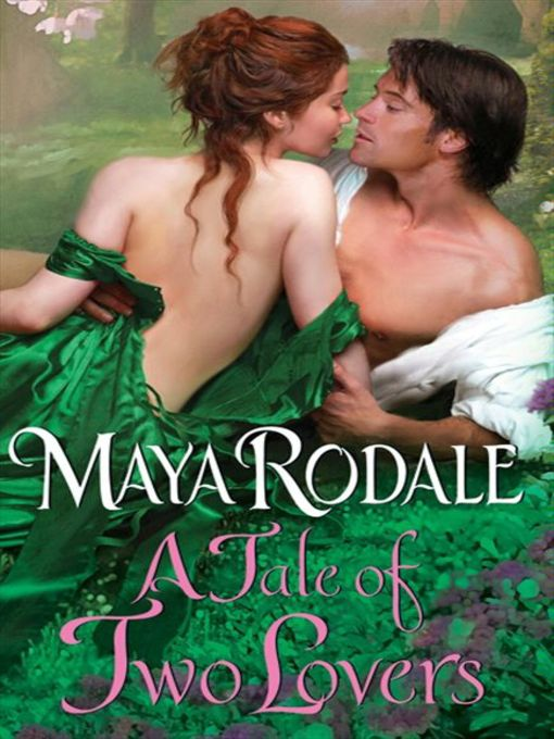 Title details for A Tale of Two Lovers by Maya Rodale - Available