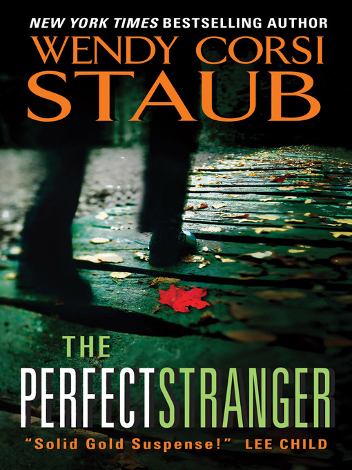 Title details for The Perfect Stranger by Wendy Corsi Staub - Wait list