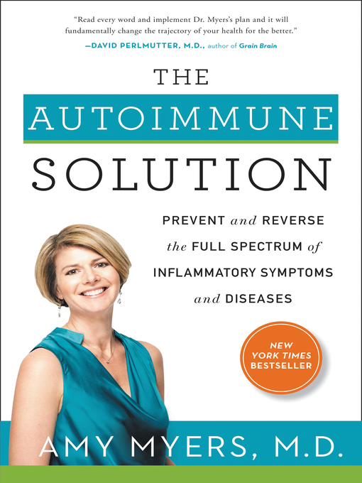 Title details for The Autoimmune Solution by Dr. Amy Myers - Available