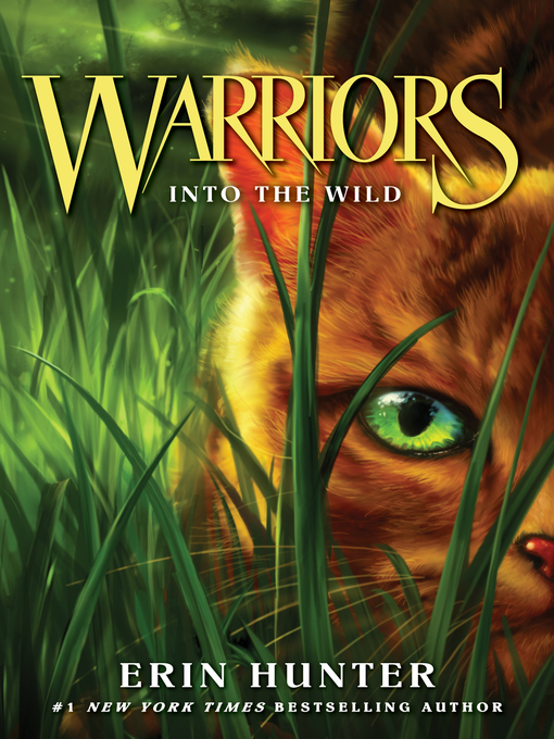 Title details for Into the Wild by Erin Hunter - Wait list