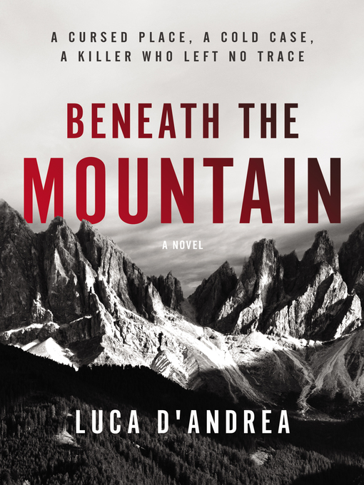 Title details for Beneath the Mountain by Luca D'Andrea - Available