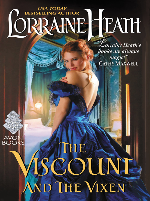 Title details for The Viscount and the Vixen by Lorraine Heath - Wait list