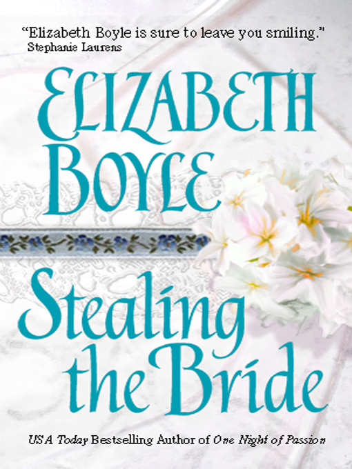Title details for Stealing the Bride by Elizabeth Boyle - Available
