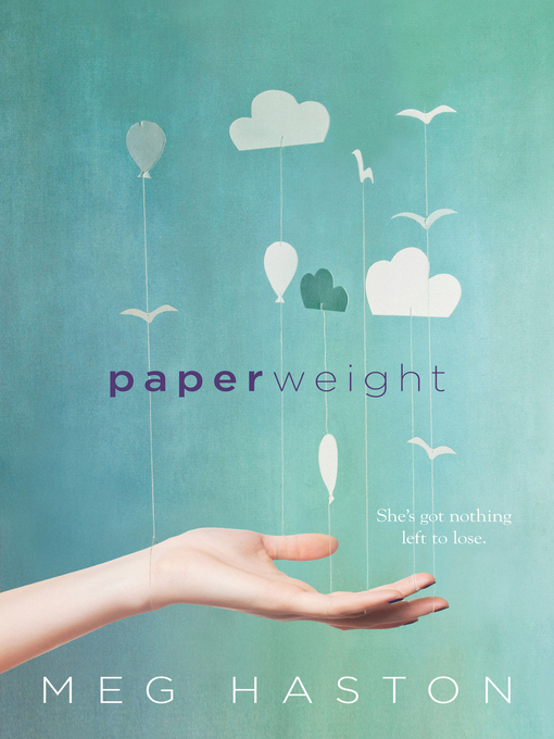 Title details for Paperweight by Meg Haston - Available