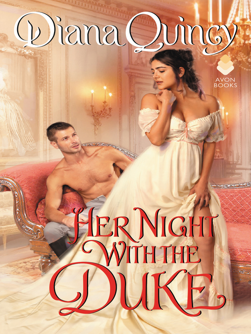 Title details for Her Night with the Duke by Diana Quincy - Wait list