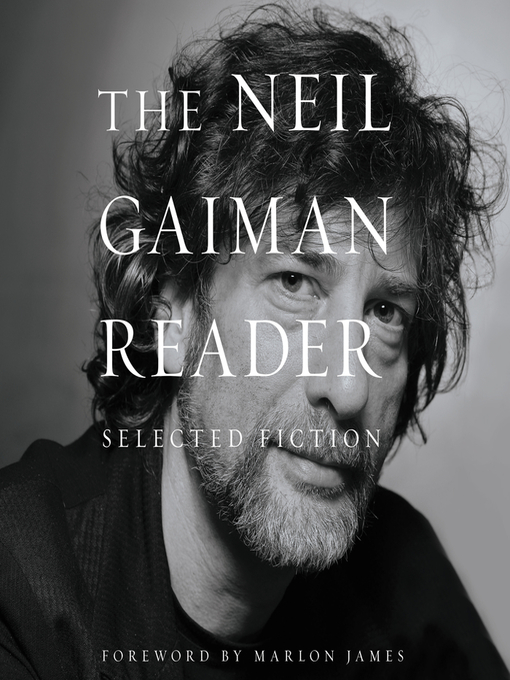 Title details for The Neil Gaiman Reader by Neil Gaiman - Available