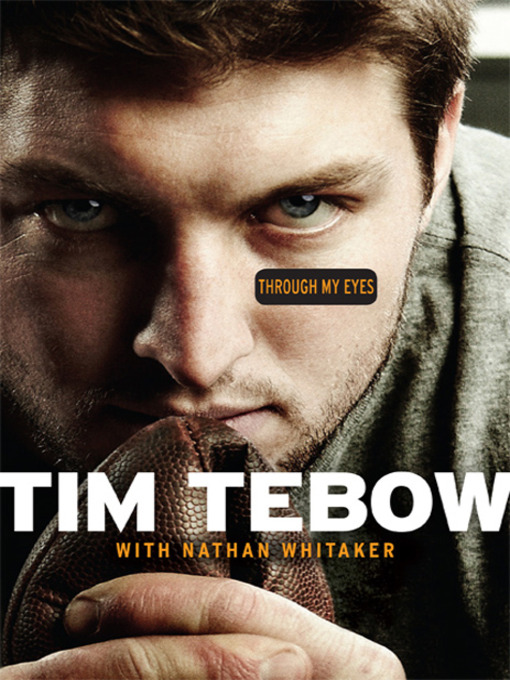 Title details for Through My Eyes by Tim Tebow - Wait list