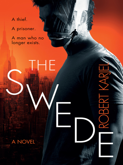 Title details for The Swede by Robert Karjel - Available