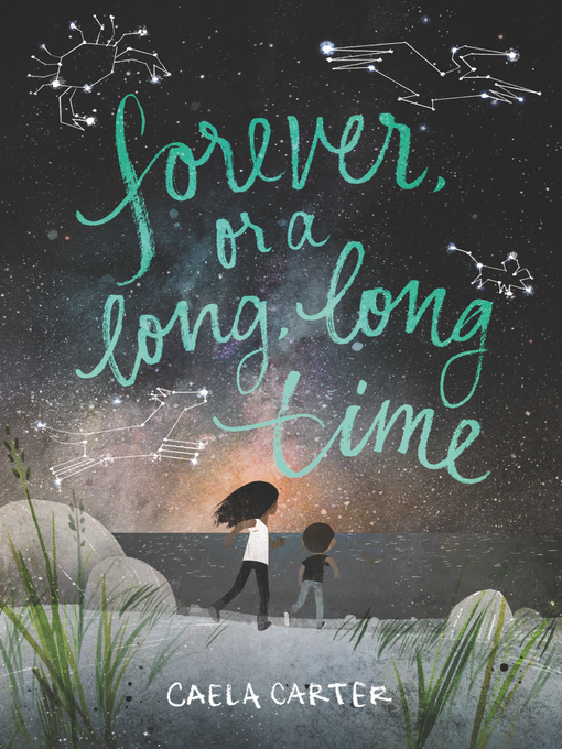 Title details for Forever, or a Long, Long Time by Caela Carter - Wait list