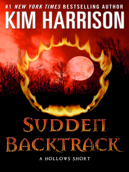 Title details for Sudden Backtrack by Kim Harrison - Wait list