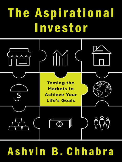 Title details for The Aspirational Investor by Ashvin B. Chhabra - Available