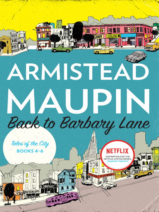 Title details for Back to Barbary Lane by Armistead Maupin - Wait list