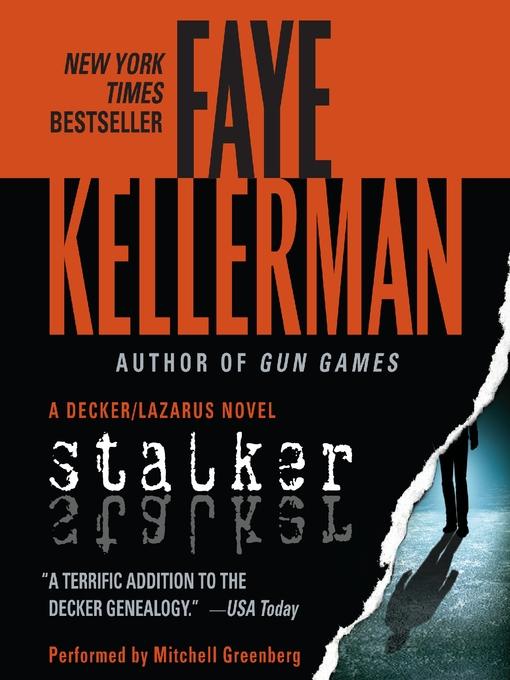 Title details for Stalker by Faye Kellerman - Available