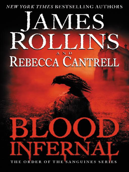 Title details for Blood Infernal by James Rollins - Wait list