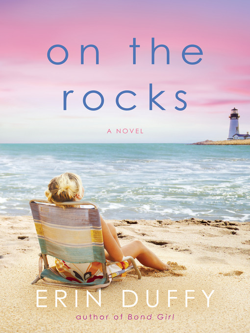 Title details for On the Rocks by Erin Duffy - Available
