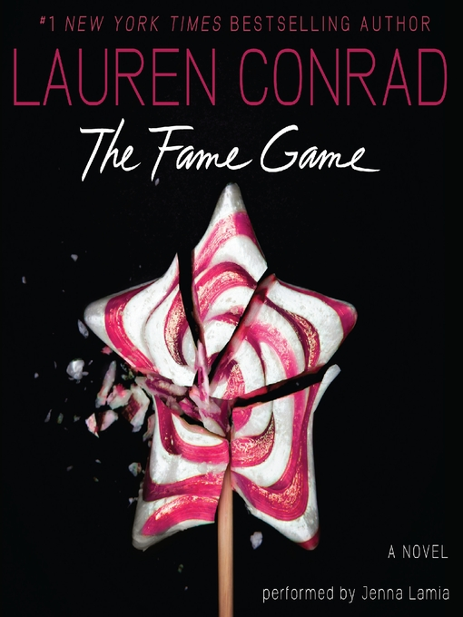 Title details for The Fame Game by Lauren Conrad - Wait list