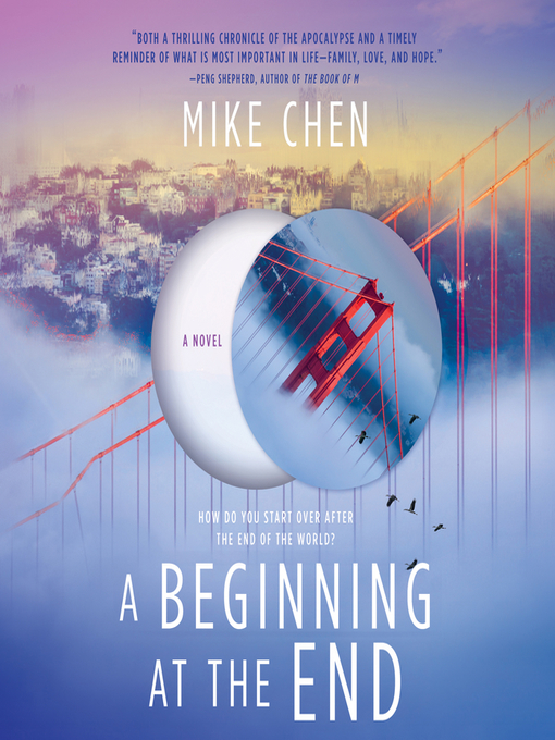 Title details for A Beginning at the End by Mike Chen - Available