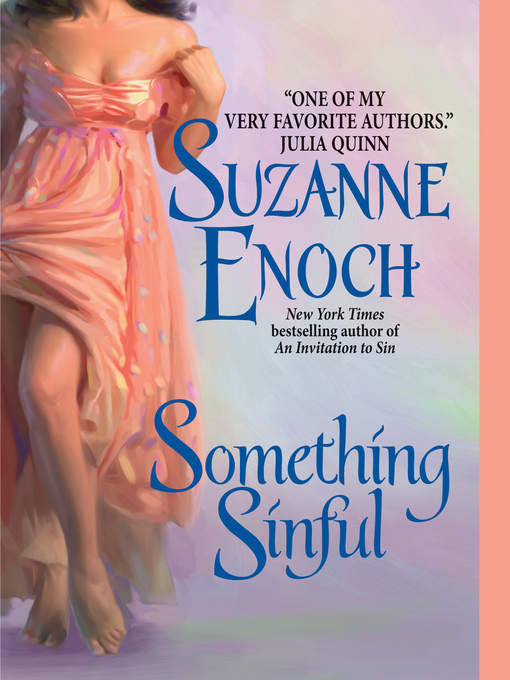 Title details for Something Sinful by Suzanne Enoch - Available