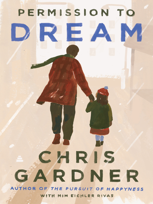 Title details for Permission to Dream by Chris Gardner - Available