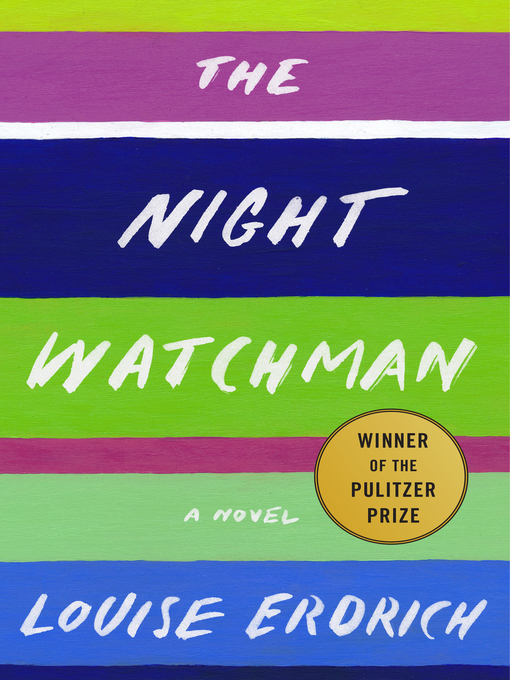 Title details for The Night Watchman by Louise Erdrich - Wait list