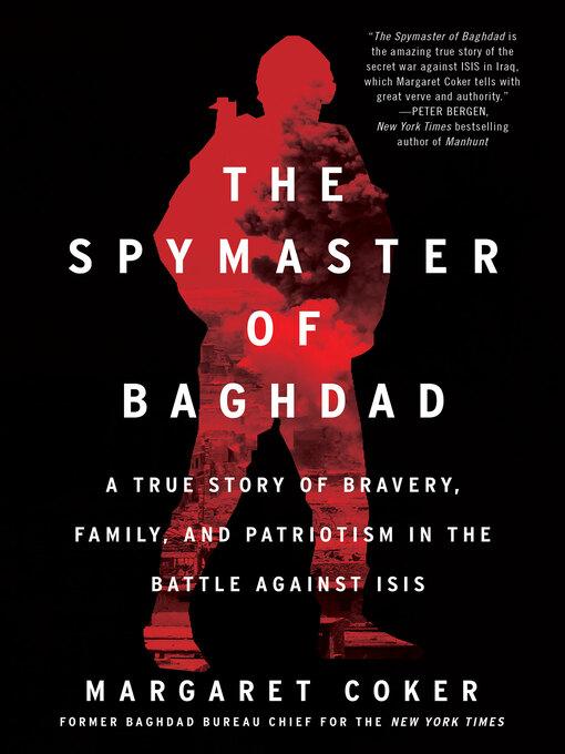 Title details for The Spymaster of Baghdad by Margaret Coker - Wait list