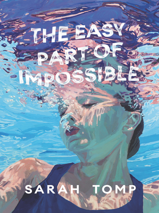 Title details for The Easy Part of Impossible by Sarah Tomp - Available