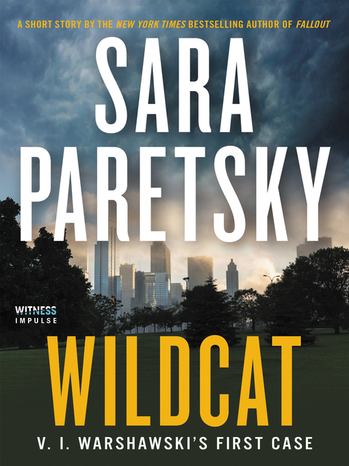Title details for Wildcat by Sara Paretsky - Available