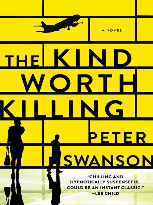 Title details for The Kind Worth Killing by Peter Swanson - Wait list