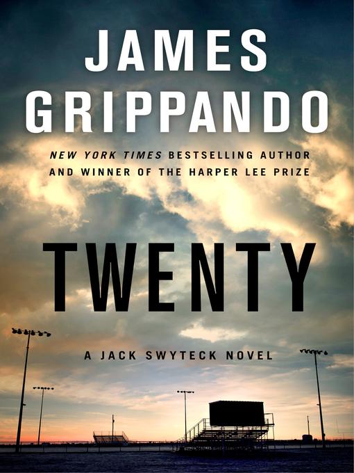 Title details for Twenty by James Grippando - Wait list