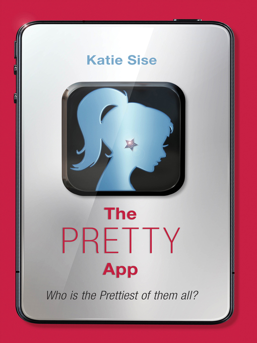 Title details for The Pretty App by Katie Sise - Wait list