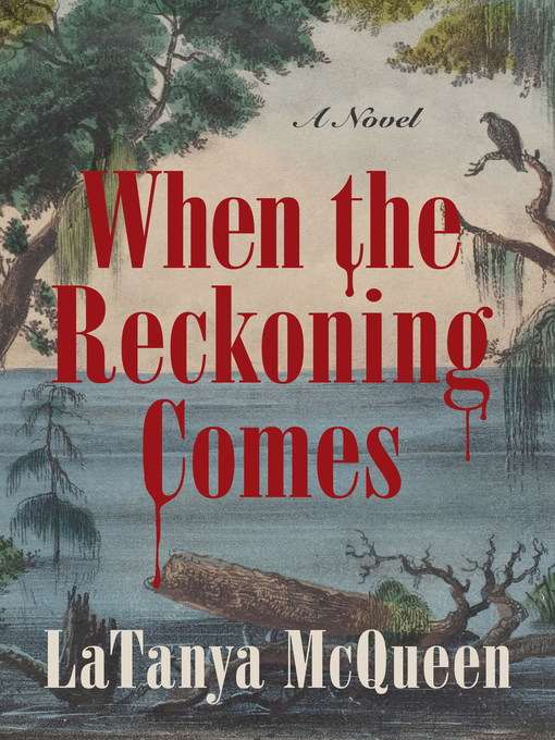 Title details for When the Reckoning Comes by LaTanya McQueen - Available