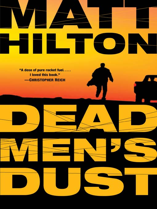 Title details for Dead Men's Dust by Matt Hilton - Wait list