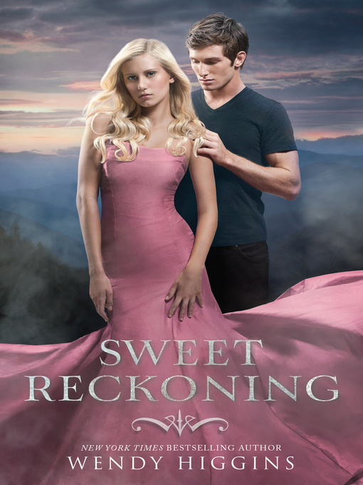 Title details for Sweet Reckoning by Wendy Higgins - Wait list