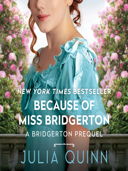 Title details for Because of Miss Bridgerton by Julia Quinn - Wait list