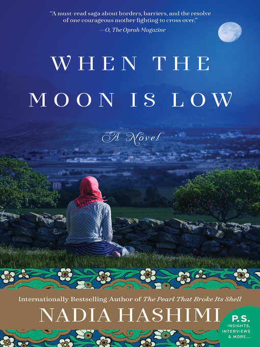 Title details for When the Moon Is Low by Nadia Hashimi - Available